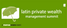Latin Private Wealth Management Summit