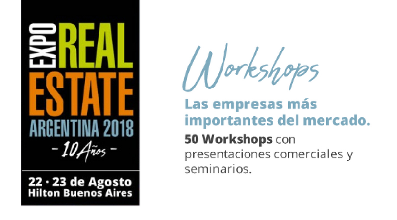 Estos son los workshops gratuitos de Expo Real Estate Argentina 2018
