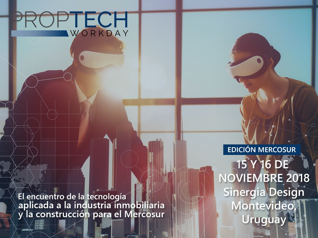 Montevideo fue sede del PropTech Workday Mercosur