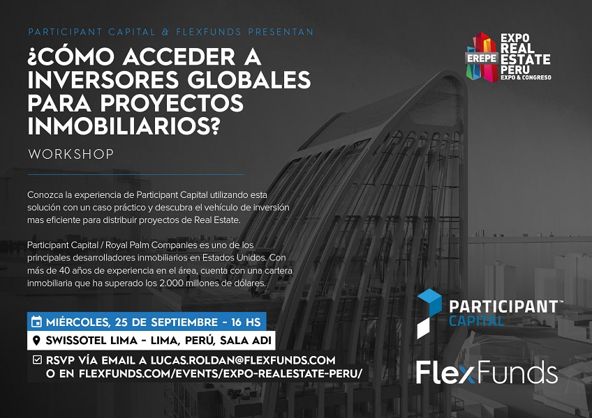 Flexfunds y Participant Capital organizan Workshop en Expo Real Estate Perú
